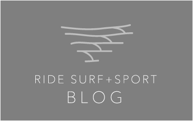 RIDE SURF+SPORT BLOG